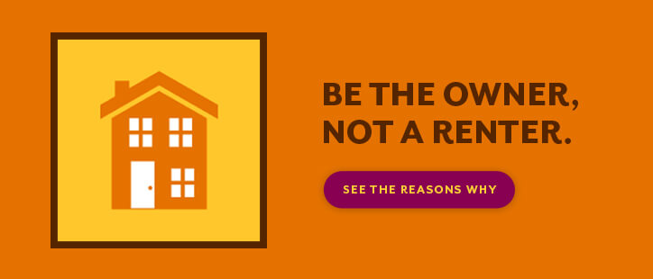 Be the owner, not a renter. See why.