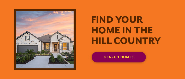 Find your home in the Hill Country